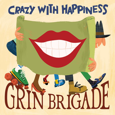 Grin Brigade-Crazy With Happiness Cover